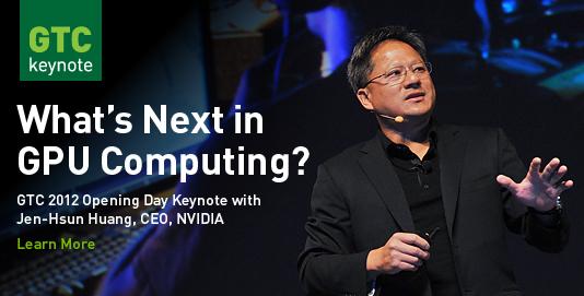 NVIDIA Jen-Hsun Huang GPU Technology Conference 2012