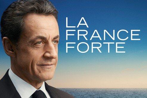 Affiche Campagne Sarkozy France Forte