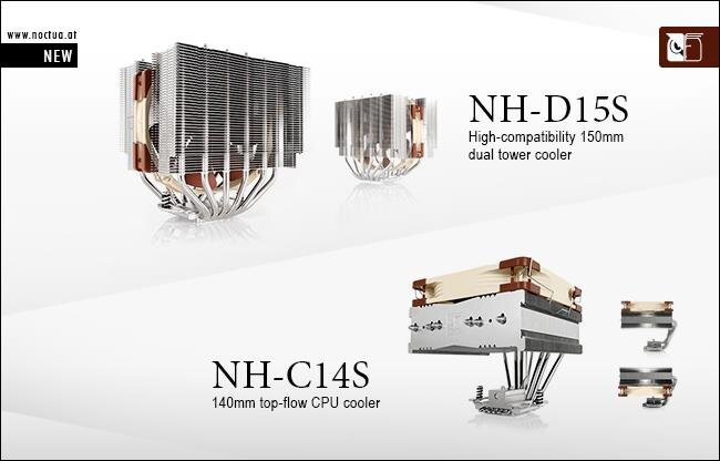 Noctua  NH-C14S et NH-D15S