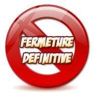 Fermeture definitive