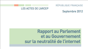 arcep rapport neutralité
