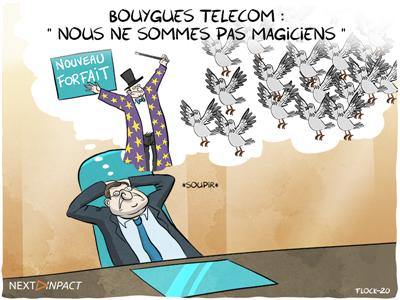 Bouygues Telecom : « nous ne sommes pas magiciens »