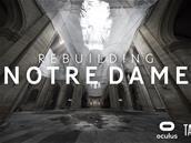 Rebuilding Notre Dame : un documentaire en VR sur Oculus TV et Quest