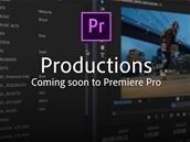 Adobe Productions débarquera « bientôt » dans Premiere Pro