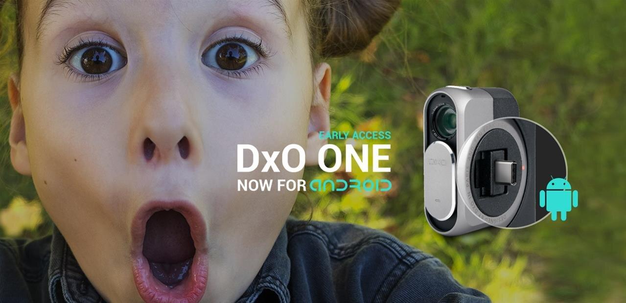 DxO One arrive sur Android (USB Type-C), Facebook Live Multi-Caméras et time-lapse sur iOS