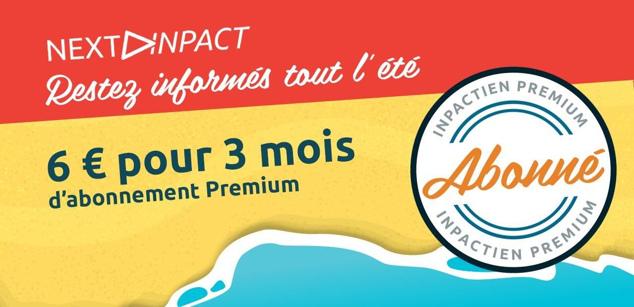 Testez l'abonnement à Next INpact : 3 mois pour 6 euros