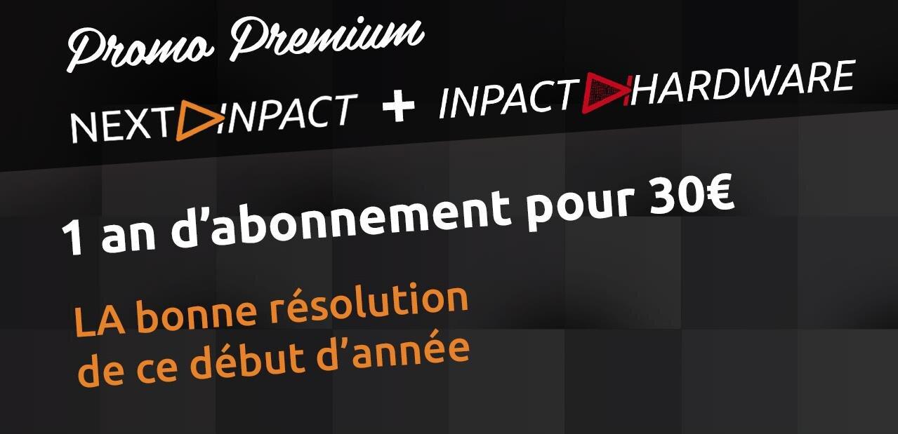 Abonnement Next INpact et INpact Hardware pour 30 euros par an : ce soir, il sera trop tard