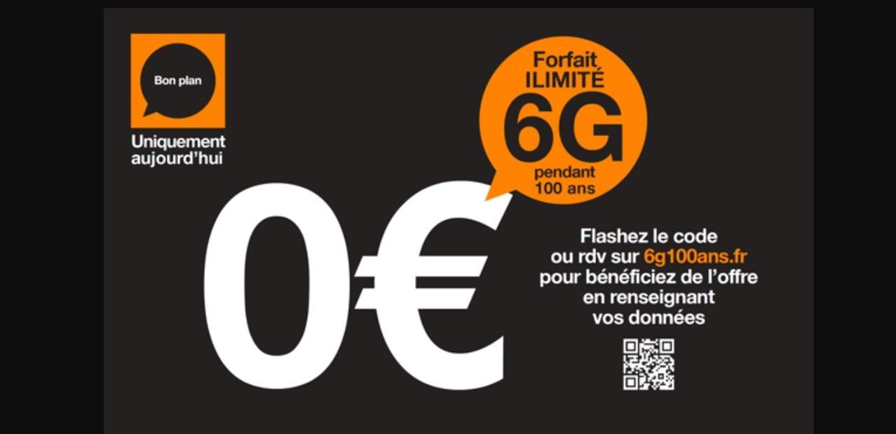 Orange veut sensibiliser sur le phishing avec une fausse publicité « 6G ilimité pendant 100 ans »